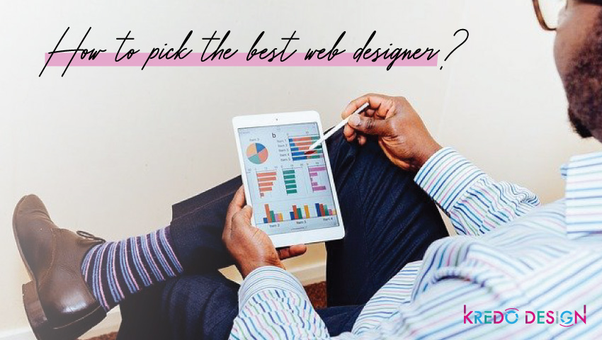 How to pick the best web designer?